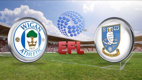 Nhận định Wigan vs Sheffield Wed, 21h00 ngày 4/8: Vòng 1 giải hạng nhất Anh