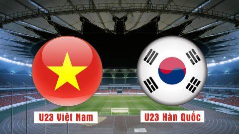 Nhận định U23 Việt Nam vs U23 Hàn Quốc, 16h00 ngày 29/8: ASIAD 2018
