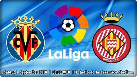 Nhận định Villarreal vs Girona, 03h00 ngày 01/9: La Liga
