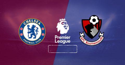 Nhận định Chelsea vs Bournemouth, 21h00 ngày 1/9: Ngoại hạng Anh