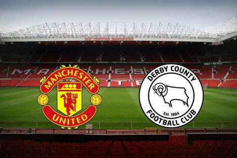 Nhận định MU vs Derby County, 02h00 ngày 26/9: Cúp Liên đoàn Anh