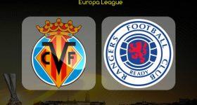 Nhận định Villarreal vs Rangers, 23h55 ngày 20/9: Cúp C2 Châu Âu