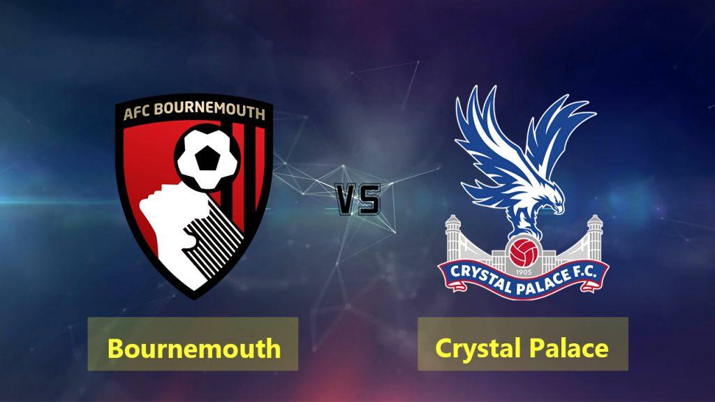 Nhận định Bournemouth vs Crystal Palace, 2h00 ngày 2/10: Ngoại hạng Anh