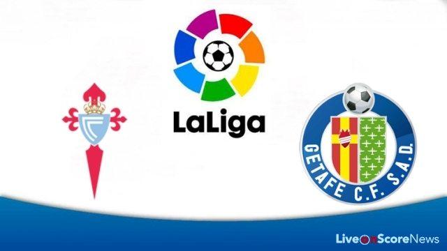 Nhận định Celta Vigo vs Getafe, 02h00 ngày 2/10: VĐQG Tây Ban Nha