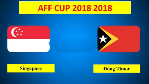nhan-dinh-bong-da-Singapore-vs-Dong-Timor-AFF-Cup-2018-0