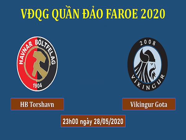 Nhận định HB Torshavn vs Vikingur Gota, 23h00 ngày 28/5