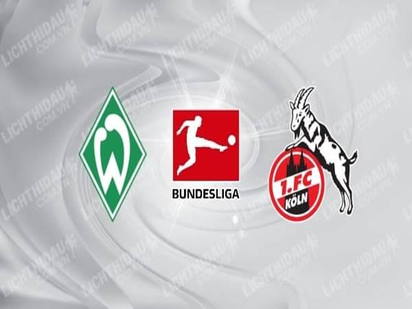 Nhận định Werder Bremen vs FC Koln, 20h30 ngày 27/06