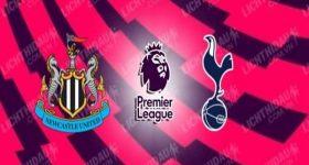 Nhận định Newcastle vs Tottenham, 00h00 ngày 16/7