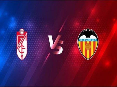 Nhận định Granada vs Valencia – 23h00 30/12, VĐQG Tây Ban Nha